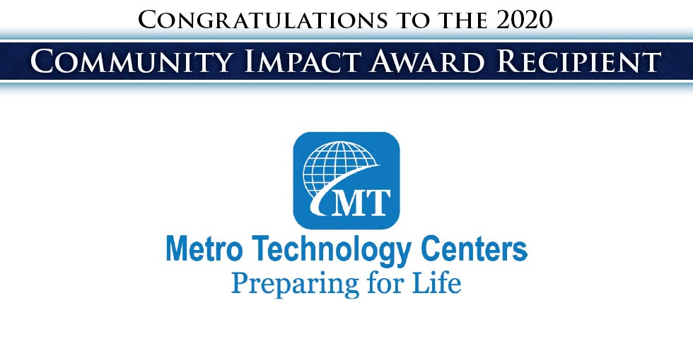 Congratulations to 2020 Community Impact Award Winner Metro Tech
